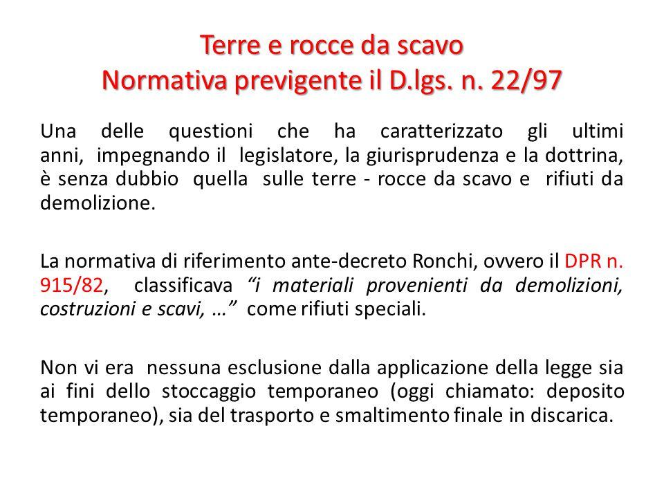 Terre e rocce da scavo Normativa previgente il D.lgs. n. 22/97