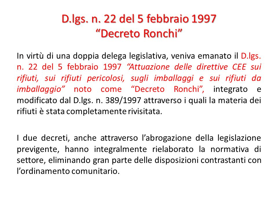 D.lgs. n. 22 del 5 febbraio 1997 Decreto Ronchi