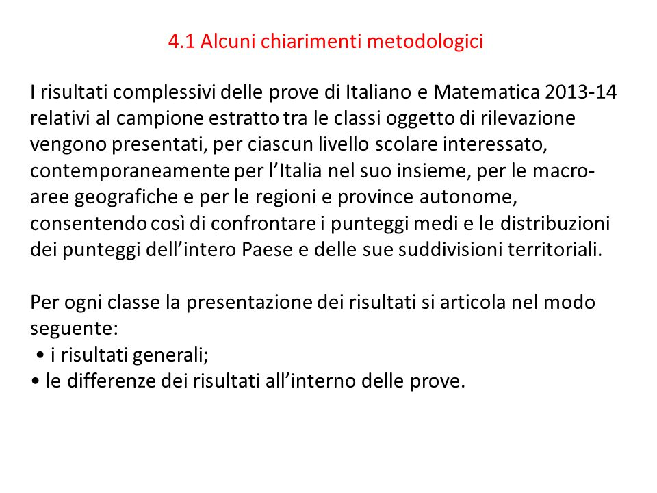 4.1 Alcuni chiarimenti metodologici