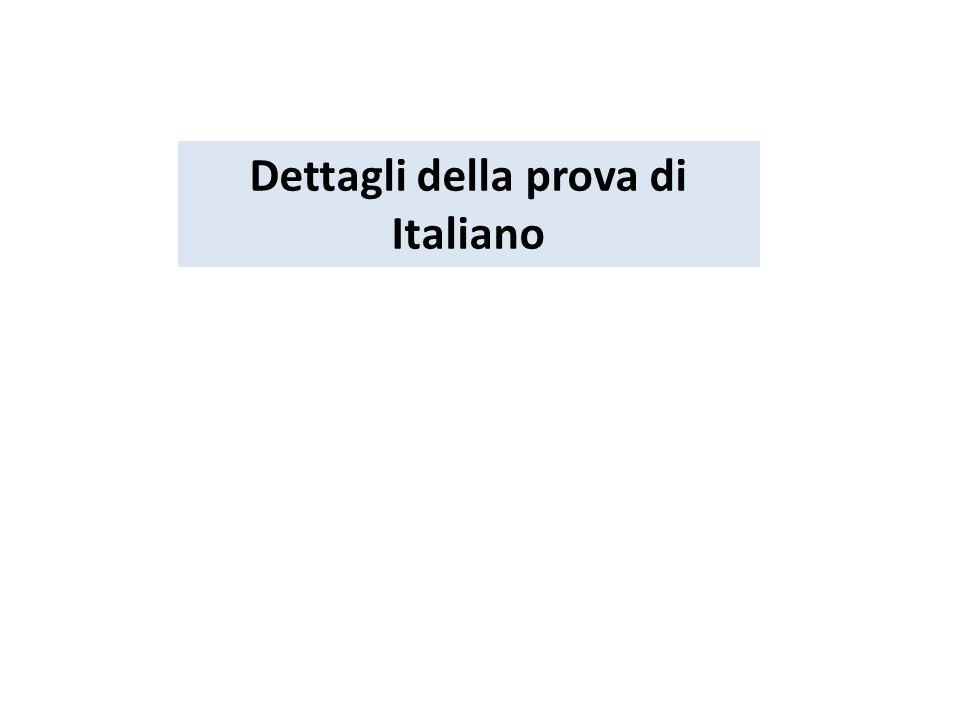 Dettagli della prova di Italiano