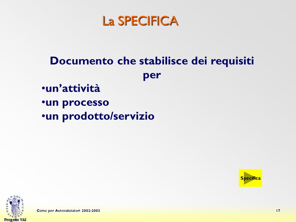 Documento che stabilisce dei requisiti per