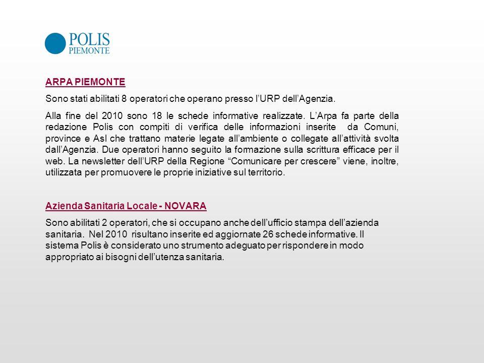 ARPA PIEMONTE Sono stati abilitati 8 operatori che operano presso l'URP dell'Agenzia.