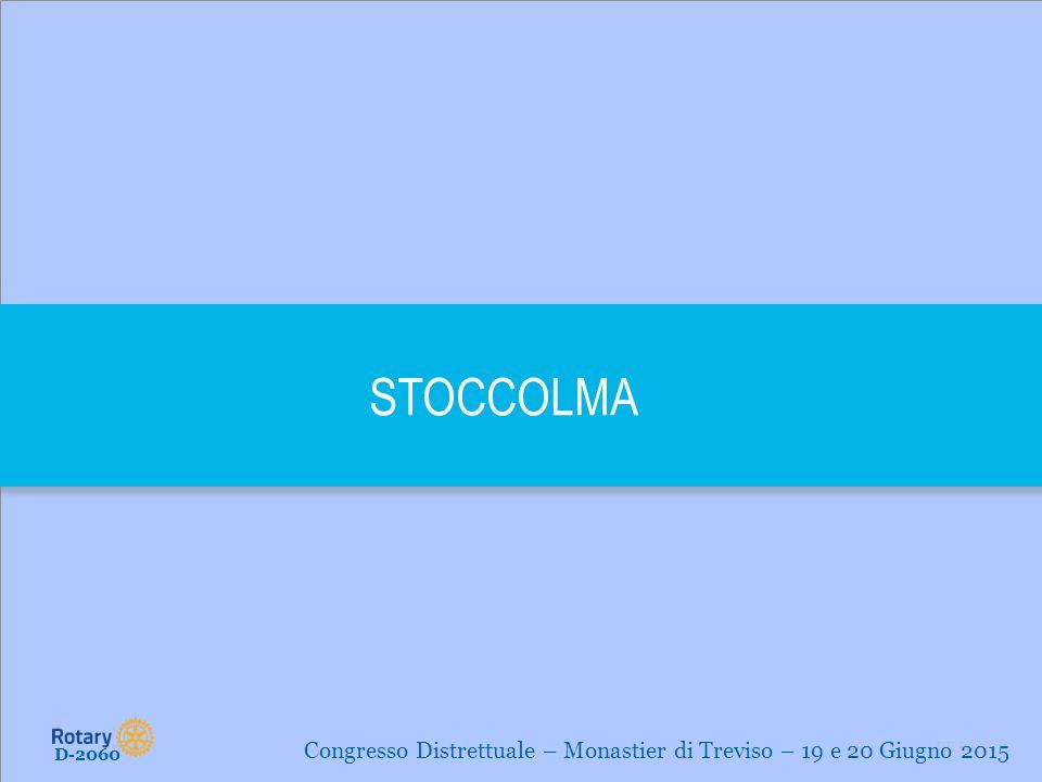 STOCCOLMA Congresso Distrettuale – Monastier di Treviso – 19 e 20 Giugno 2015 D-2060
