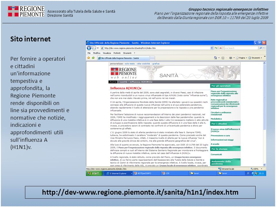 Sito internet http://dev-www.regione.piemonte.it/sanita/h1n1/index.htm