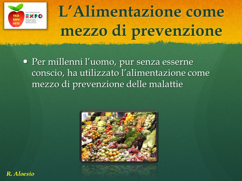 L'Alimentazione come mezzo di prevenzione