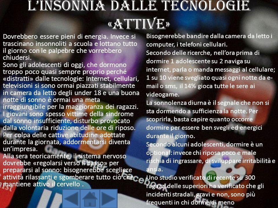 L'INSONNIA DALLE TECNOLOGIE «ATTIVE»