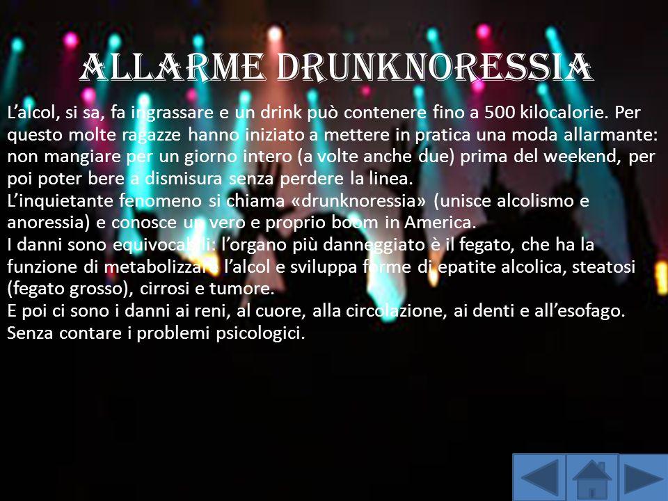 ALLARME DRUNKNORESSIA