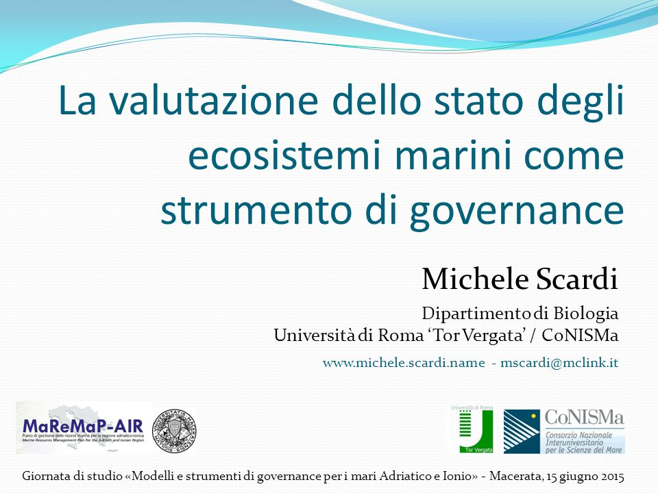 La valutazione dello stato degli ecosistemi marini come strumento di governance