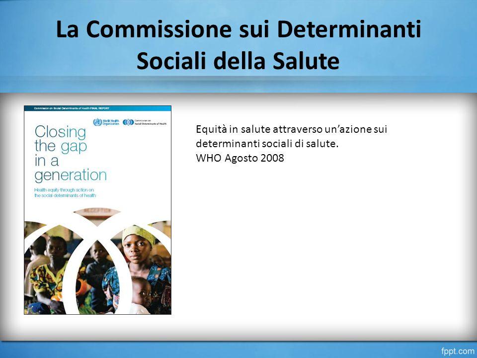 La Commissione sui Determinanti Sociali della Salute