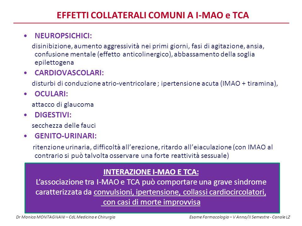 EFFETTI COLLATERALI COMUNI A I-MAO e TCA