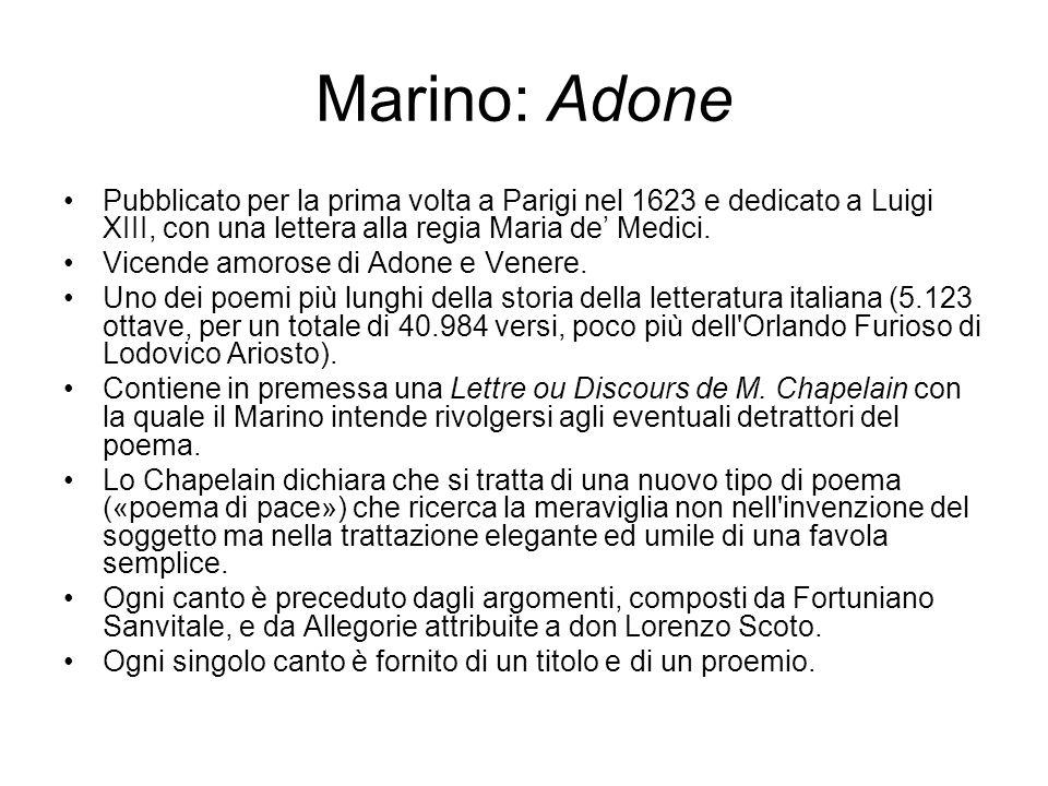 Marino: Adone Pubblicato per la prima volta a Parigi nel 1623 e dedicato a Luigi XIII, con una lettera alla regia Maria de' Medici.