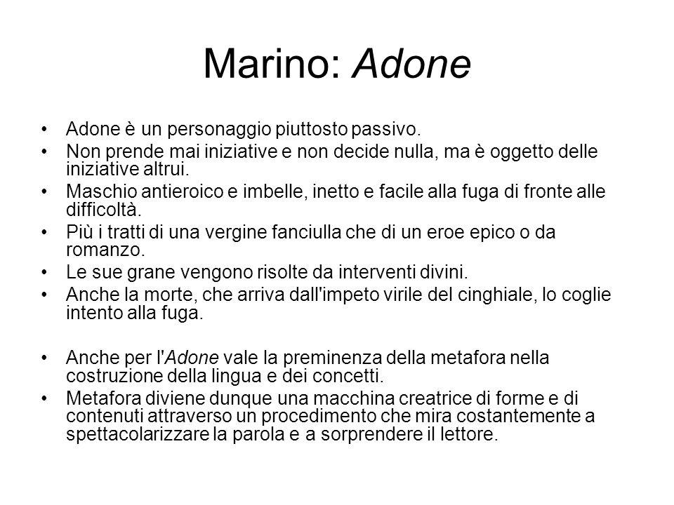 Marino: Adone Adone è un personaggio piuttosto passivo.