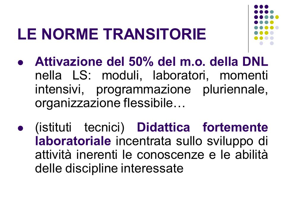 LE NORME TRANSITORIE