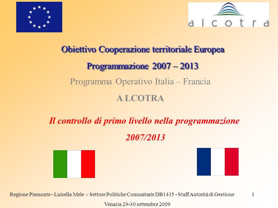 Obiettivo Cooperazione territoriale Europea Programmazione 2007 – 2013