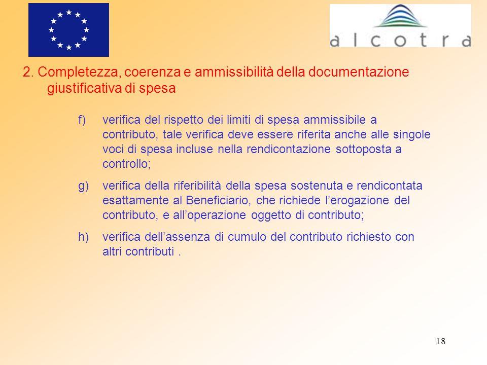 2. Completezza, coerenza e ammissibilità della documentazione giustificativa di spesa