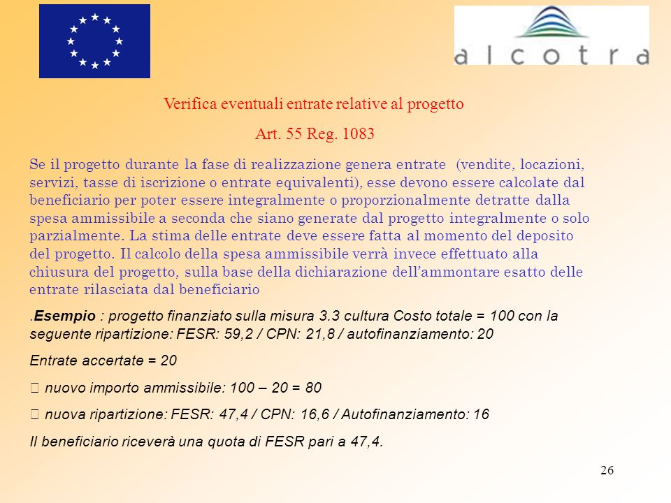 Verifica eventuali entrate relative al progetto Art. 55 Reg. 1083