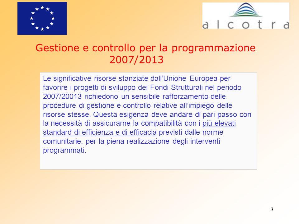 Gestione e controllo per la programmazione 2007/2013