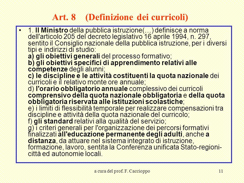 Art. 8 (Definizione dei curricoli)