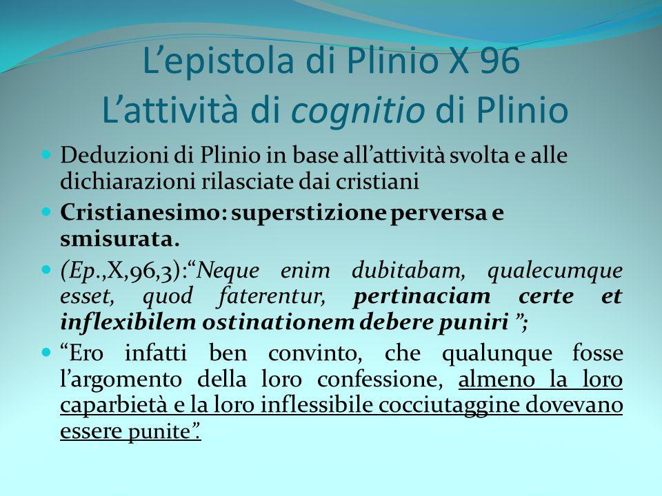 L'epistola di Plinio X 96 L'attività di cognitio di Plinio