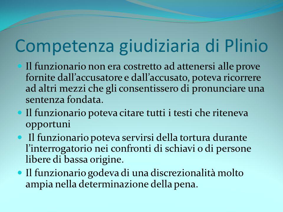 Competenza giudiziaria di Plinio