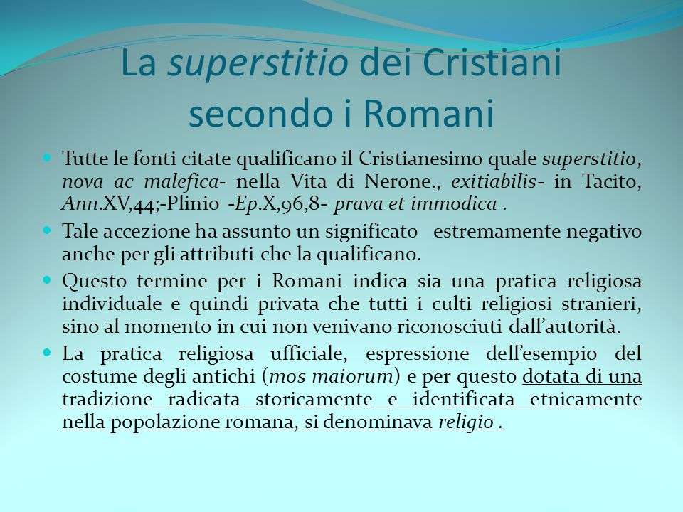 La superstitio dei Cristiani secondo i Romani