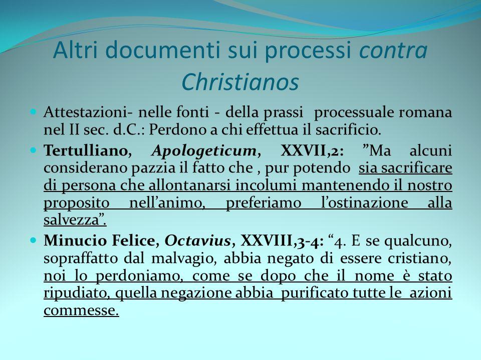 Altri documenti sui processi contra Christianos