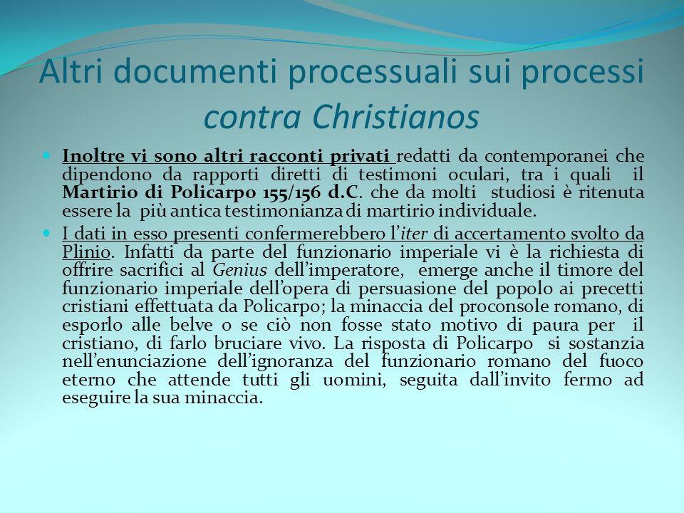 Altri documenti processuali sui processi contra Christianos