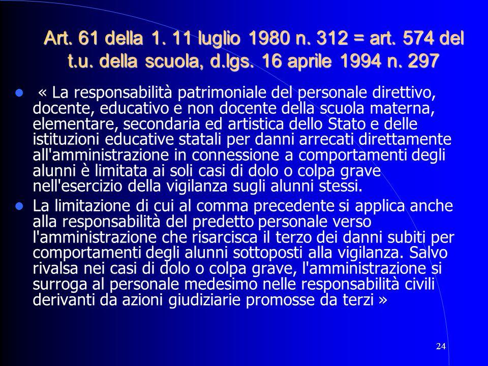 Art. 61 della 1. 11 luglio 1980 n. 312 = art. 574 del t. u