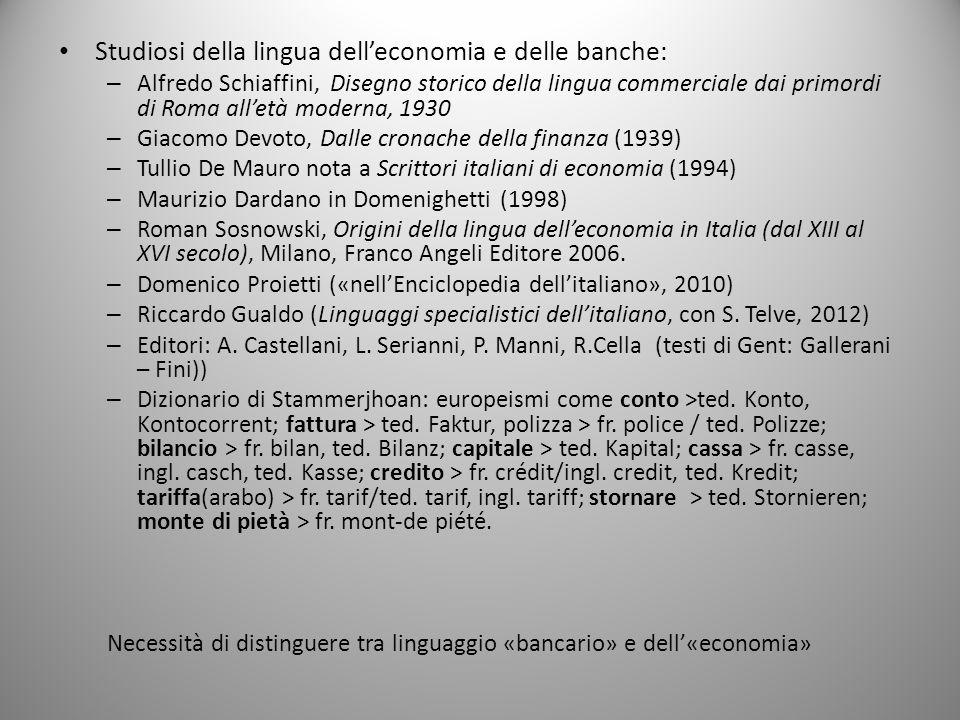Studiosi della lingua dell'economia e delle banche:
