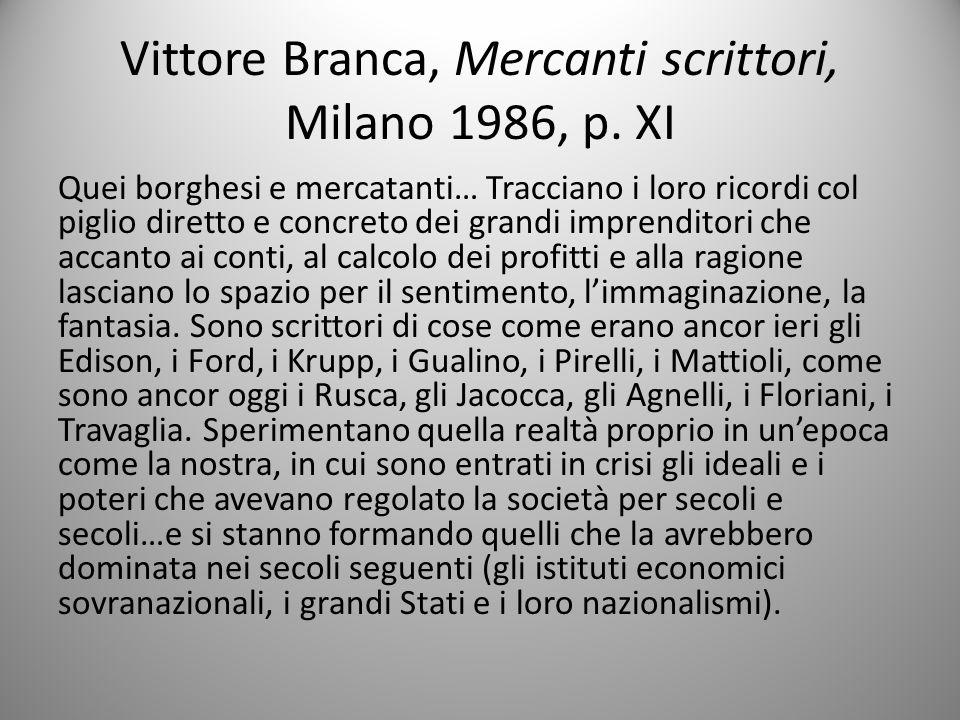 Vittore Branca, Mercanti scrittori, Milano 1986, p. XI