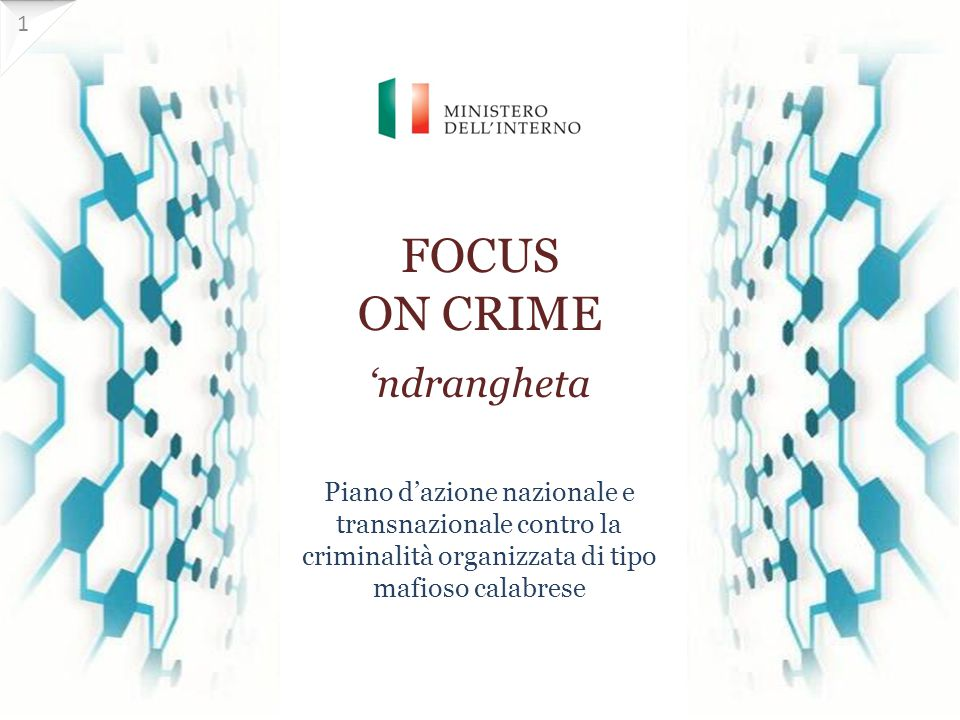 FOCUS ON CRIME 'ndrangheta