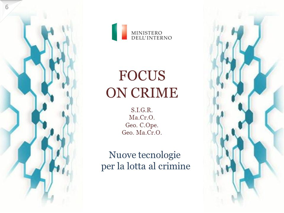 FOCUS ON CRIME S.I.G.R. Ma.Cr.O. Geo. C.Ope. Geo. Ma.Cr.O.