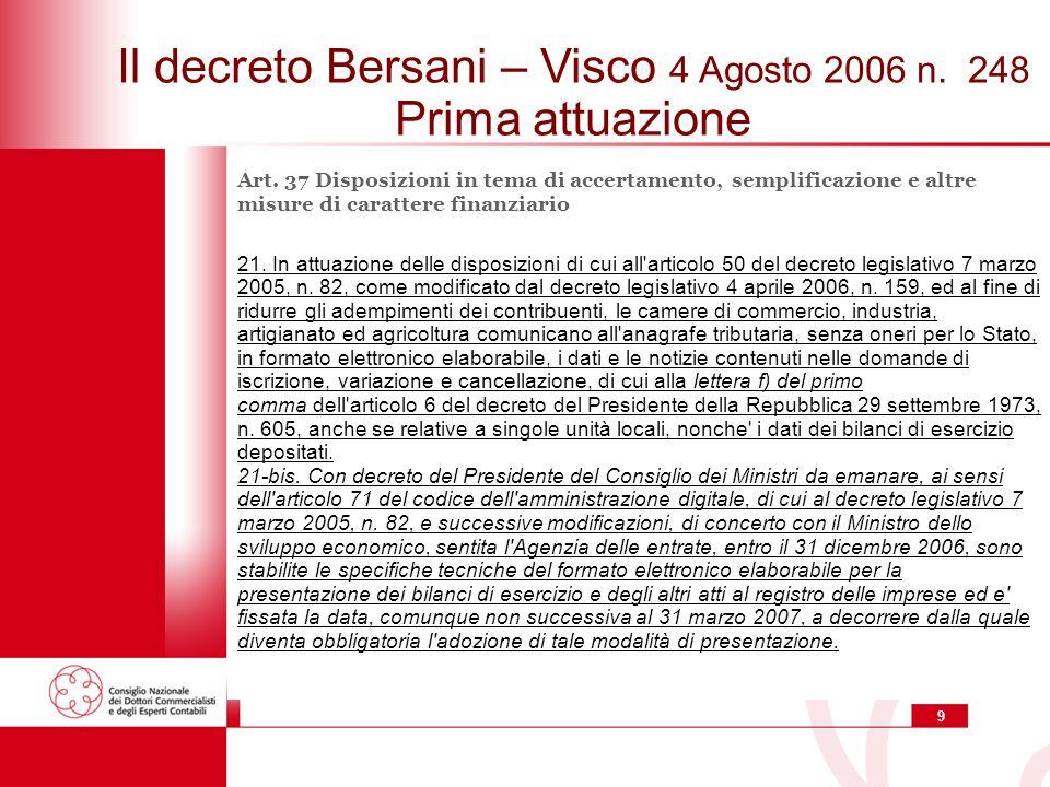 Il decreto Bersani – Visco 4 Agosto 2006 n. 248 Prima attuazione