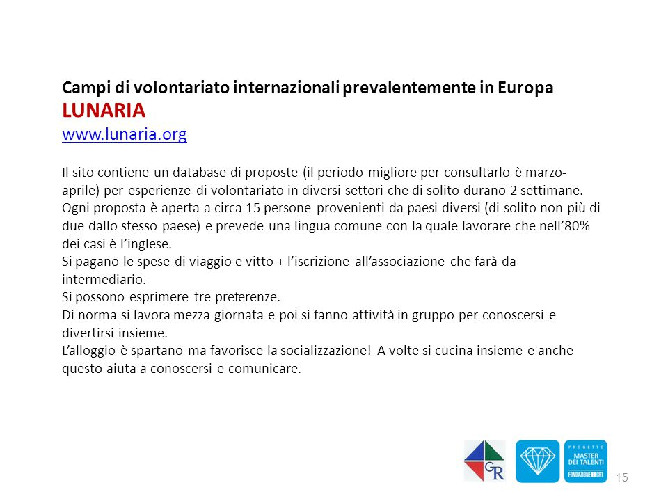 LUNARIA Campi di volontariato internazionali prevalentemente in Europa