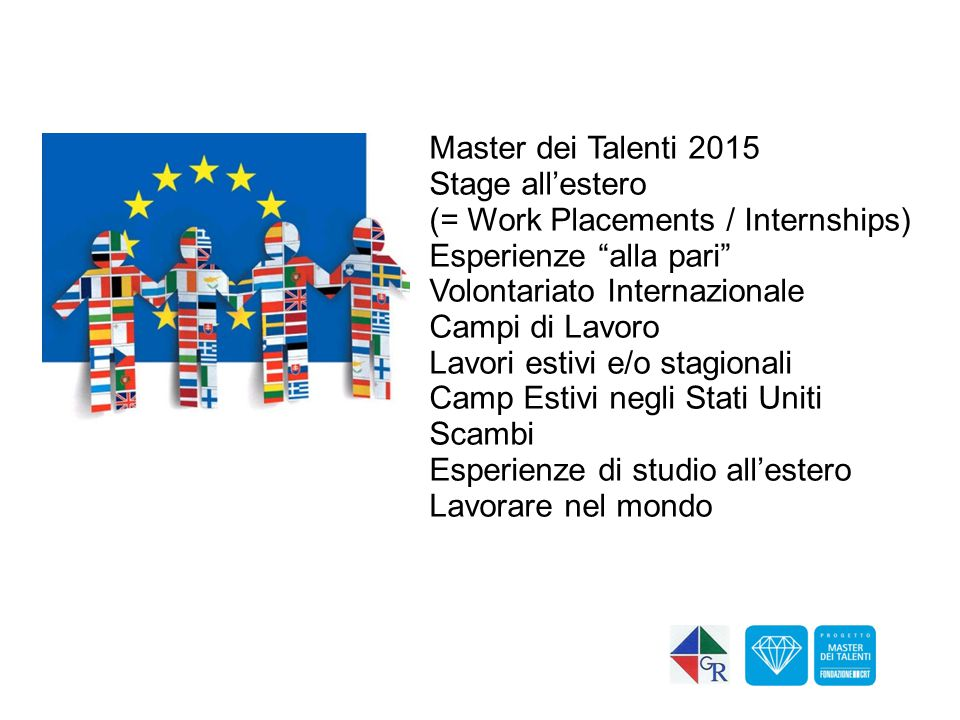 Stage all'estero (= Work Placements / Internships)