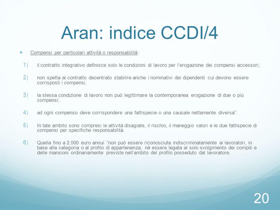 Aran: indice CCDI/4 Compensi per particolari attività o responsabilità: