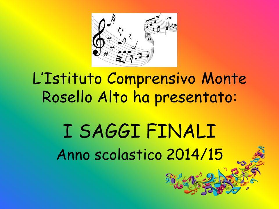 L'Istituto Comprensivo Monte Rosello Alto ha presentato: