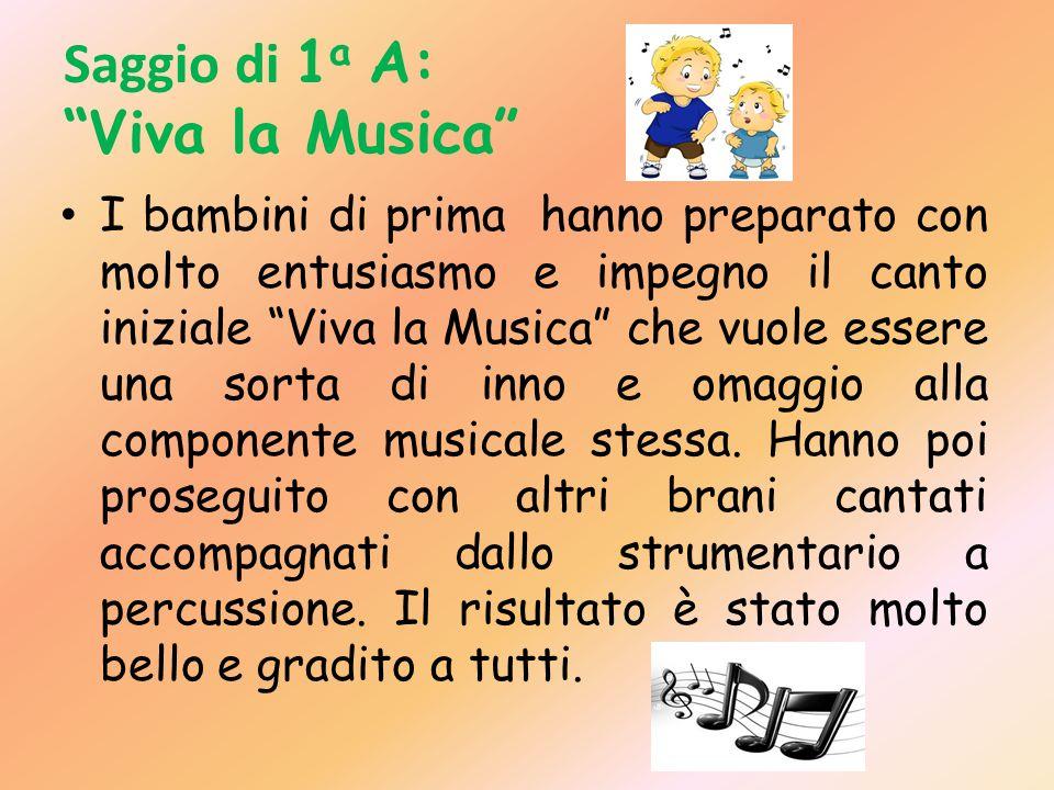 Saggio di 1a A: Viva la Musica