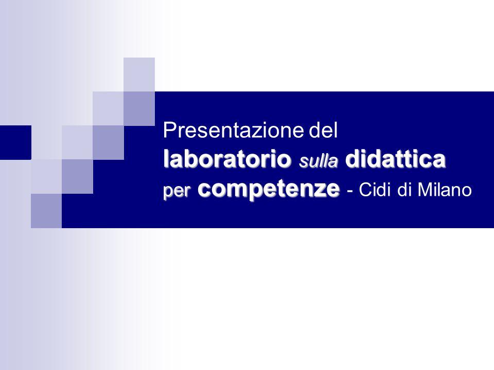 Presentazione del laboratorio sulla didattica per competenze - Cidi di Milano