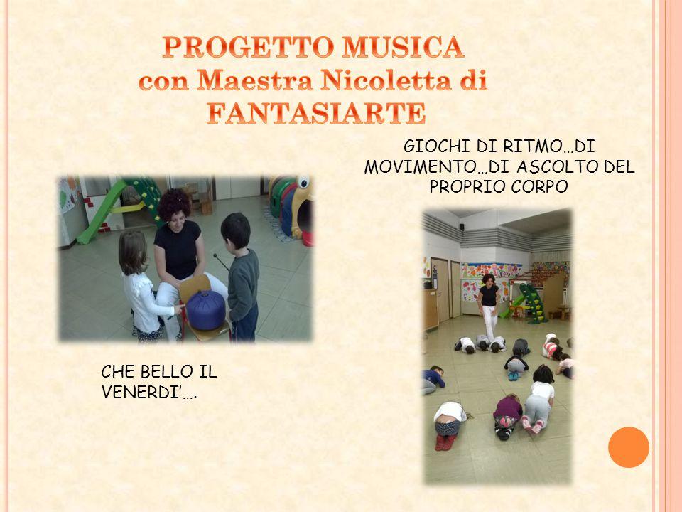 PROGETTO MUSICA con Maestra Nicoletta di FANTASIARTE