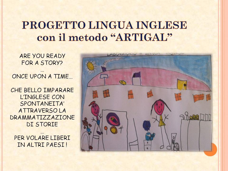 PROGETTO LINGUA INGLESE con il metodo ARTIGAL