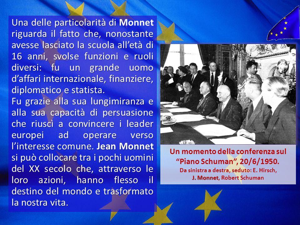 J. Monnet, Robert Schuman