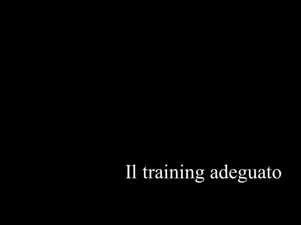 Il training adeguato