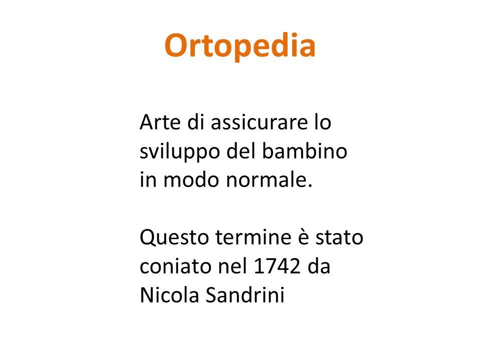 Ortopedia Arte di assicurare lo sviluppo del bambino in modo normale.
