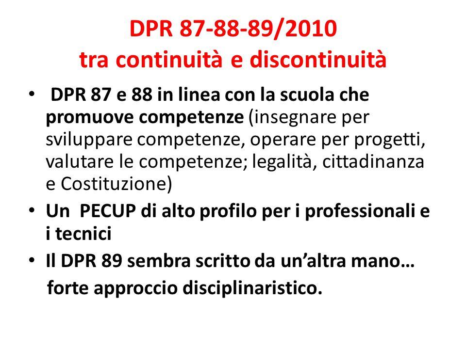DPR 87-88-89/2010 tra continuità e discontinuità