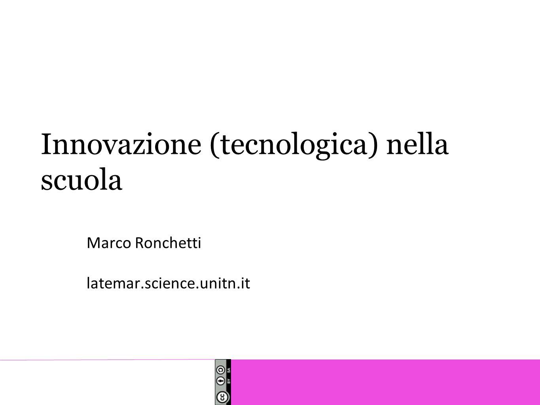 Innovazione (tecnologica) nella scuola