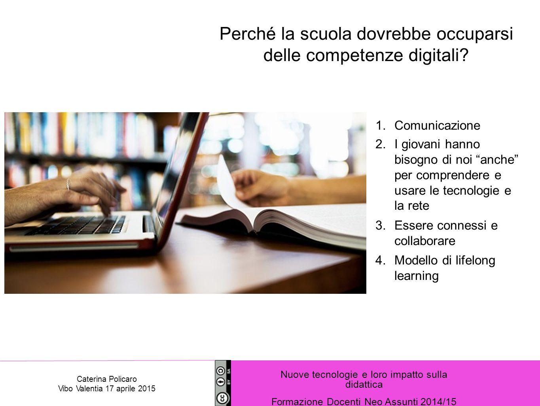 Perché la scuola dovrebbe occuparsi delle competenze digitali