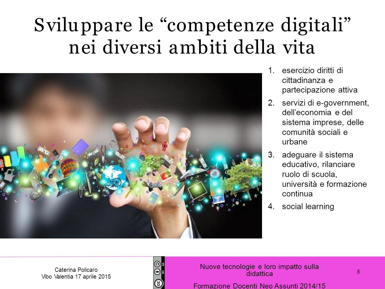 Sviluppare le competenze digitali nei diversi ambiti della vita