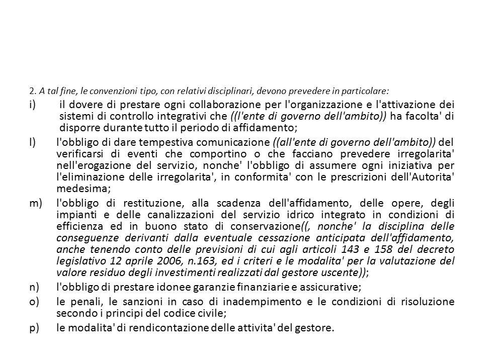 l obbligo di prestare idonee garanzie finanziarie e assicurative;