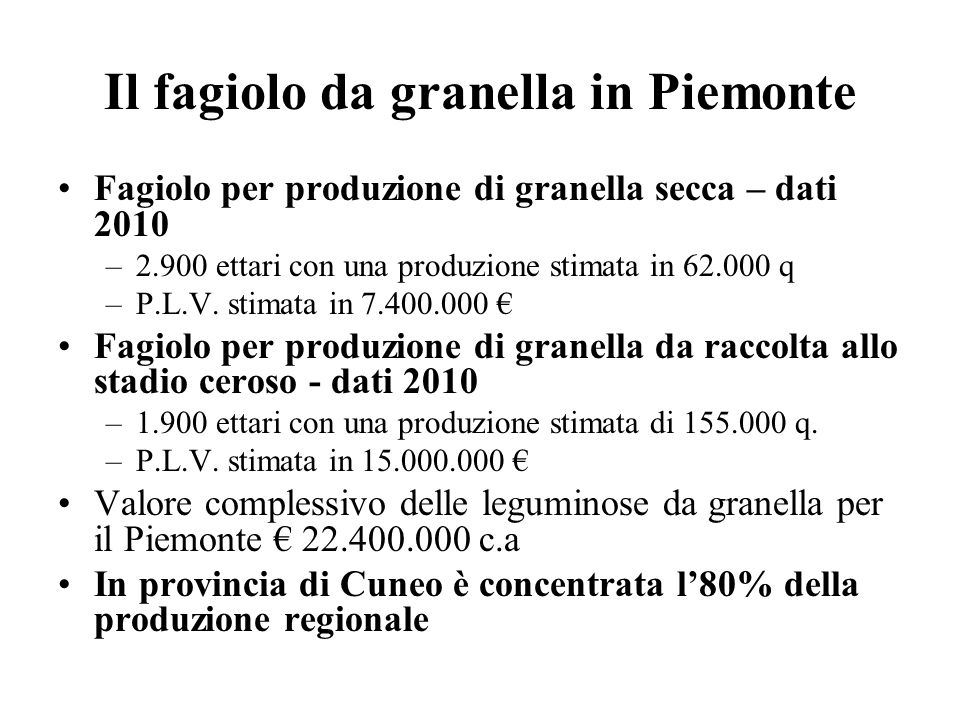 Il fagiolo da granella in Piemonte